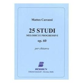 CARCASSI 25 STUDI MELODICI E PROGRESSIVI OPERA 60