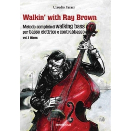 FARACI WALKING WITH RAY BROWN - METODO PER WALKING BASS