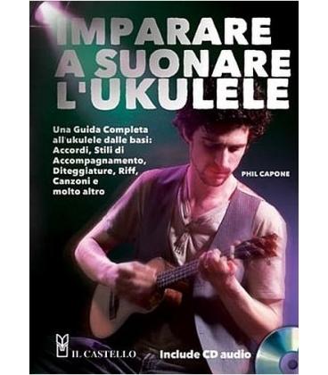 CAPONE IMPARARE A SUONARE L'UKULELE + CD