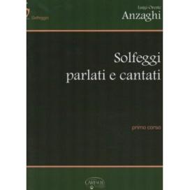 ANZAGHI SOLFEGGI PARLATI E CANTATI 1° CORSO