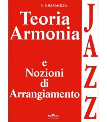GRAMAGLIA TEORIA ARMONIA E NOZIONI JAZZ ML901235