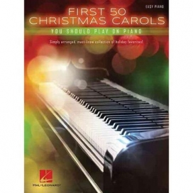 AAVV FIRST 50 CHRISTMAS CAROLS YOU SHOULD PLAY ON PIANO