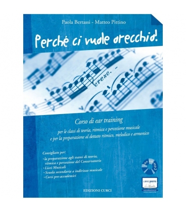 BERTASSI PERCHE' CI VUOLE ORECCHIO + CD MP3 EAR TRAINING - EC11805