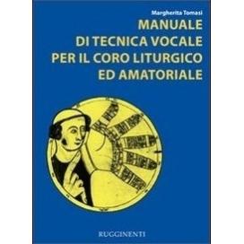 TOMASI MARGHERITA MANUALE TECN VOCALE CORO LITURGICO