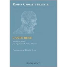 CROSATTI / SILVESTRI / ROSINA CANTO BENE