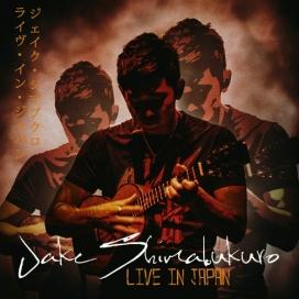 JAKE SHIMABUKURO: LIVE IN JAPAN - UKULELE