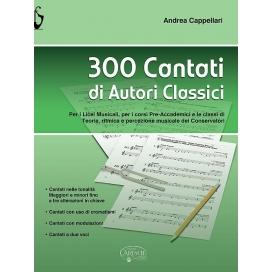 CAPPELLARI 300 CANTATI DI AUTORI CLASSICI - MK19172
