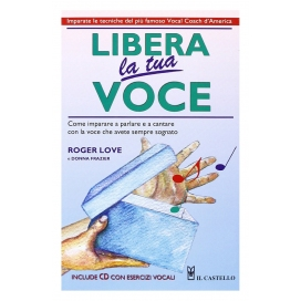 LOVE LIBERA LA TUA VOCE + CD