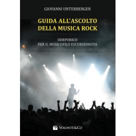 UNTERBERGER GUIDA ALL'ASCOLTO DELLA MUSICA ROCK