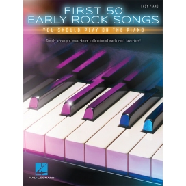 AAVV FIRST 50 EARLY ROCK SONGS YOU SHOULD PLAY ON PIANO