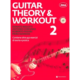 BEGOTTI/CORDARO/FAZARI/MARRAS GUITAR THEORY & WORKOUT 2 +CD