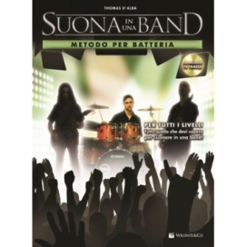 D'ALBA SUONA IN UNA BAND BATTERIA + CD