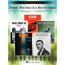 AAVV BELIEVER, WHAT ABOUT US & MORE HOT SINGLES FOR PIANO
