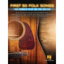 AAVV FIRST 50 FOLK SONGS YOU SHOULD PLAY ON GUITAR