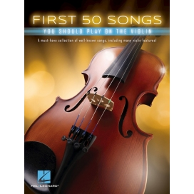 AAVV FIRST 50 SONGS YOU SHOULD PLAY ON THE VIOLIN