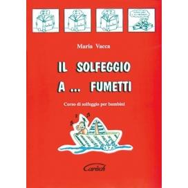 VACCA SOLFEGGIO A FUMETTI VOLUME 1