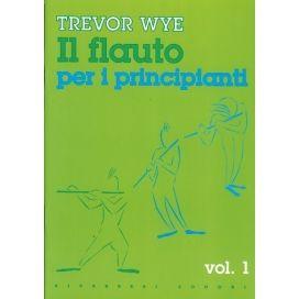 WYE IL FLAUTO PER PRINCIPIANTI VOLUME 1