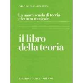 DELFRATI/FERRI NUOVA SCUOLA TEORIA LETTURA - LIBRO TEORIA