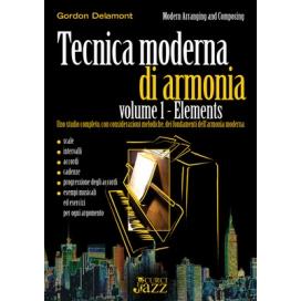 DELAMONT TECNICA MODERNA DI ARMONIA - ELEMENTS VOLUME 1 EC020014