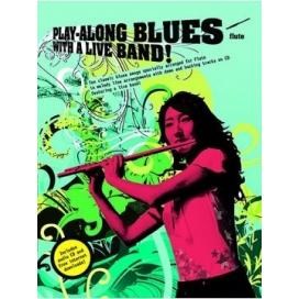 AAVV PLAY ALONG BLUES LIVE BAND + CD FLAUTO