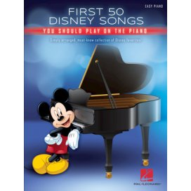 AAVV FIRST 50 DISNEY SONGS YOU SHOULD PLAY ON THE PIANO