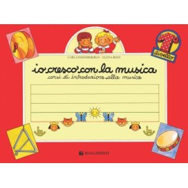 AAVV IO CRESCO CON LA MUSICA VOLUME 1