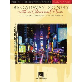 PHILLIP KEVEREN SERIES BROADWAY SONGS WITH A CLASSICAL FLAIR