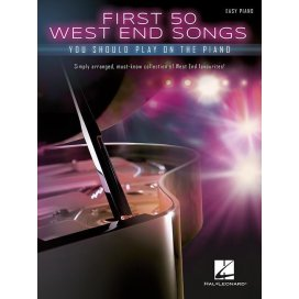 AAVV FIRST 50 WEST END SONGS YOU SHOULD PLAY ON PIANO - EASY