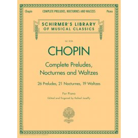CHOPIN COMPLETE PRELUDES, NOCTURNES AND WALTZES