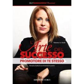 LO SURDO L'ARTE DEL SUCCESSO - PROMOTORE DI TE STESSO