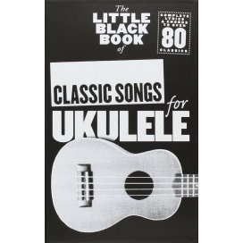 LITTLE BLACK SONGBOOK CLASSIC SONGS FOR UKULELE