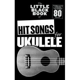 LITTLE BLACK SONGBOOK HIT SONGS FOR UKULELE