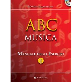 ZIEGENRUCKER ABC MUSICA - MANUALE ESERCIZI 1