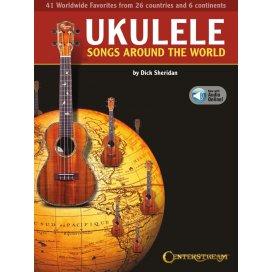SHERIDAN UKULELE SONGS AROUND THE WORLD + AUDIO ONLINE