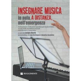 BERTI INSEGNARE MUSICA IN AULA, A DISTANZA, NELL'EMERGENZA
