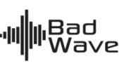 BADWAVE